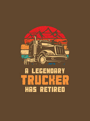 Outdoor Graphic Tees - Truck Driver A Legendary Truck Driver Has by Duong Ngoc son