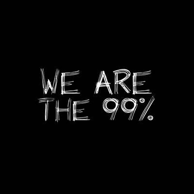 Digital Art - We Are The 99 Percent by Az Jackson