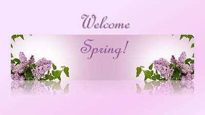 Mixed Media - Welcome Spring by Nancy Ayanna Wyatt and Maja Cvetojevic
