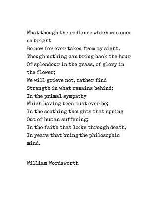 Digital Art - William Wordsworth Poem - What though the radiance - Minimal, Classic, Typewriter Print - Literature by Studio Grafiikka