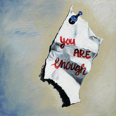 Painting - You Are Enough by Courtney Kenny Porto