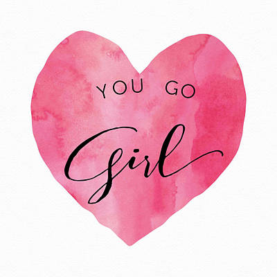 Studio Grafika Vintage Posters - You Go Girl - Pink Heart by Brandi Fitzgerald