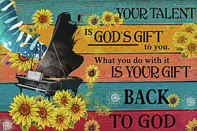 Royalty-Free and Rights-Managed Images - Your Talent Is God Gift Canvas Poster by Julien