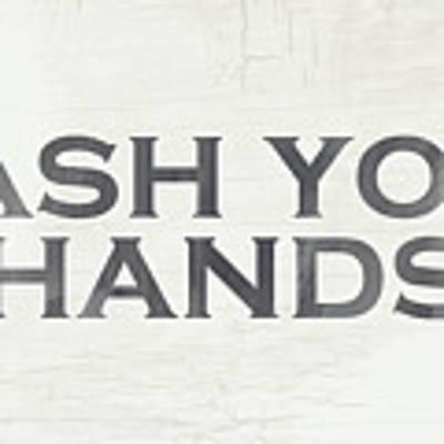 Wash Your Hands Modern Farm Sign- Art By Linda Woods Art Print