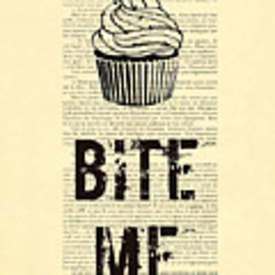 Cupcake Bite Me Typography Art Print by Madame Memento