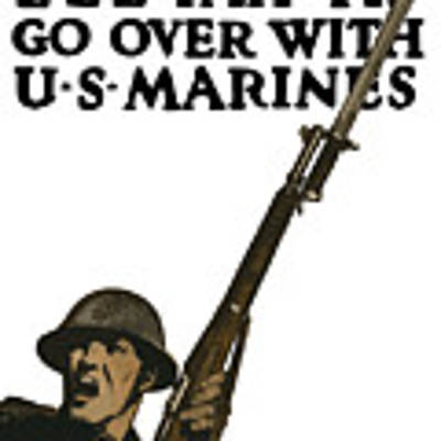 Go Over With Us Marines Art Print by War Is Hell Store