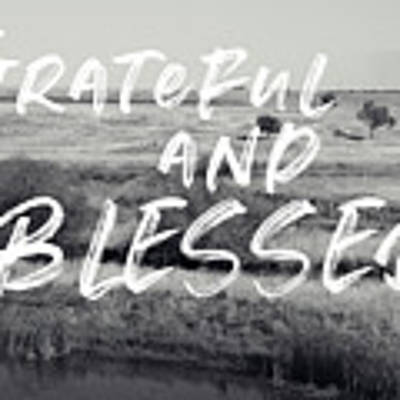 Grateful And Blessed- Art By Linda Woods Art Print by Linda Woods