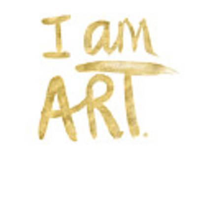 I Am Art Gold - Art By Linda Woods Art Print by Linda Woods
