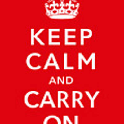 Keep Calm And Carry On Art Print by War Is Hell Store