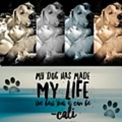 Life With My Dog Art Print by Kathy Tarochione