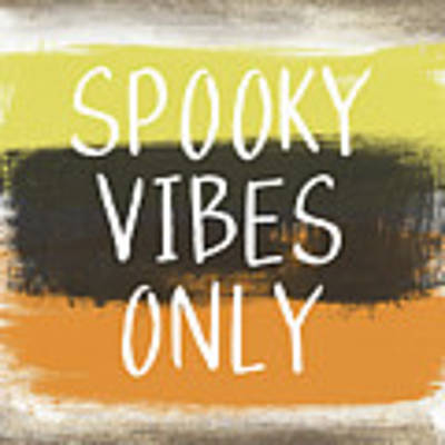 Spooky Vibes Only- Art By Linda Woods Art Print