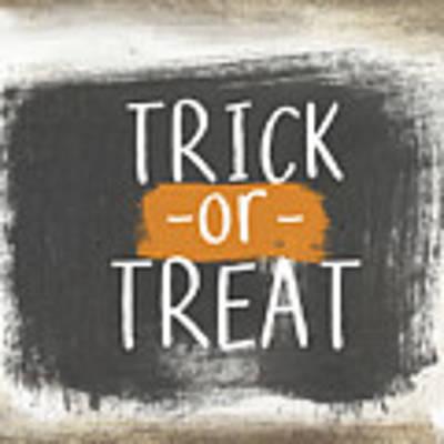 Trick Or Treat Sign- Art By Linda Woods Art Print