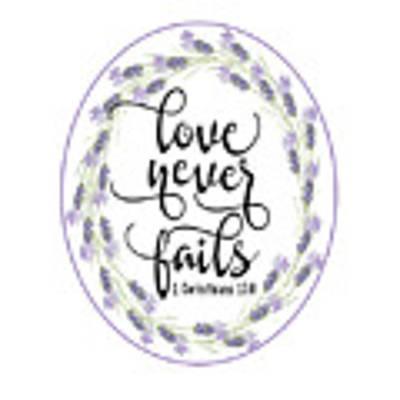 Love Never Fails' Art Print by Judy Hall-Folde