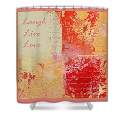 Feuilleton De Nature - Laugh Live Love - 01efr01 Shower Curtain by Variance Collections