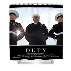 Duty Inspirational Quote Shower Curtain by Stocktrek Images