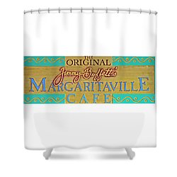 Jimmy Buffetts Margaritaville Cafe Sign The Original Shower Curtain