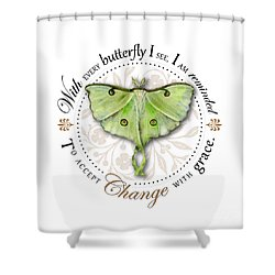 To Accept Change With Grace Shower Curtain by Amy Kirkpatrick
