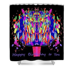1038 - Happy Birthday  To You Shower Curtain