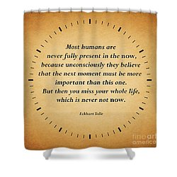 116- Eckhart Tolle Shower Curtain