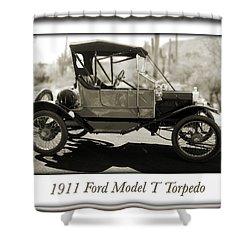 1911 Ford Model T Torpedo Shower Curtain by Jill Reger