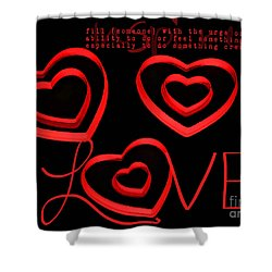Love Shower Curtain by Darren Fisher