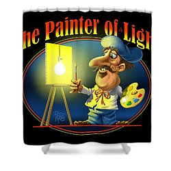 The Painter Of Light Shower Curtain by Scott Ross