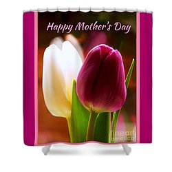 2 Tulips For Mother's Day Shower Curtain
