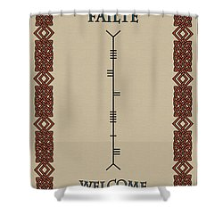 Welcome Written In Ogham Shower Curtain