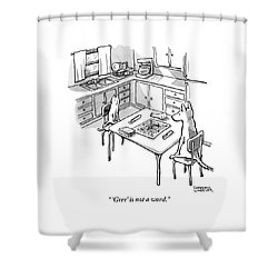 A Cat And Dog Play Scrabble In A Kitchen. 'grrr' Shower Curtain