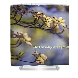 A Grateful Heart Shower Curtain by Sara Frank