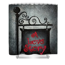 A Love Story No 10 Shower Curtain