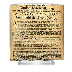 A Proclamation Of Thanksgiving Shower Curtain by Bill Cannon