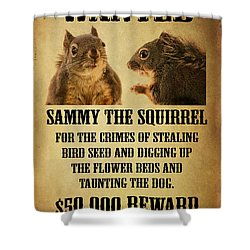 A Wanted Squirrel Shower Curtain by Peggy Collins