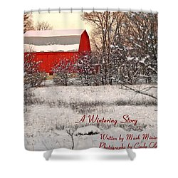 A Wintering Story Shower Curtain by Mark Minier