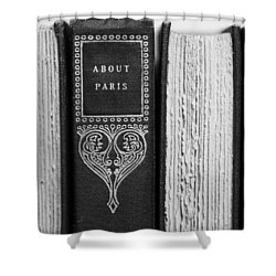 Shower Curtain featuring the photograph About Paris In Black And White by Brooke T Ryan