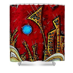 Abstract City Cityscape Art Original Painting Stand Tall By Madart Shower Curtain by Megan Duncanson