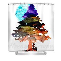 Always Dream - Inspirational Art By Sharon Cummings Shower Curtain by Sharon Cummings