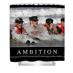 Ambition Inspirational Quote Shower Curtain by Stocktrek Images