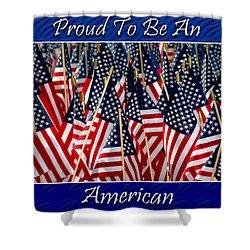 American Pride Shower Curtain by Carolyn Marshall