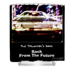 Back From The Future Shower Curtain by Renee Trenholm