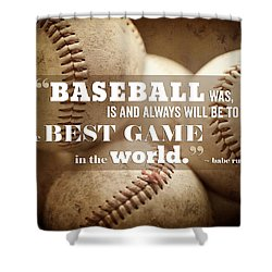 Baseball Print With Babe Ruth Quotation Shower Curtain by Lisa Russo