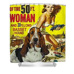 Basset Hound Art Canvas Print - Attack Of The 50ft Woman Movie Poster Shower Curtain