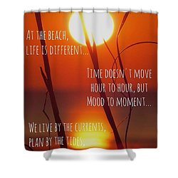 Shower Curtain featuring the photograph Beach Quote by Nikki McInnes