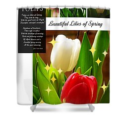 Beautiful Tulip Series 1 Shower Curtain