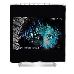 Behind Blue Eyes - The Who Shower Curtain by Absinthe Art By Michelle LeAnn Scott