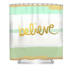 Believe In Mint And Gold Shower Curtain