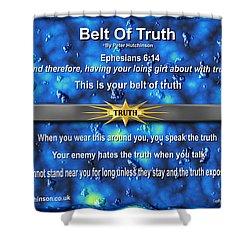 Belt Of Truth Shower Curtain