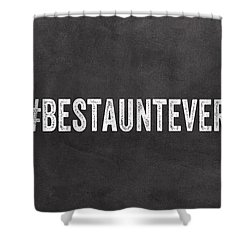 Best Aunt- Greeting Card Shower Curtain by Linda Woods