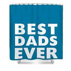 Best Dads Ever- Father's Day Card Shower Curtain by Linda Woods