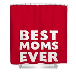 Best Moms Card- Red- Two Moms Mother's Day Card Shower Curtain by Linda Woods